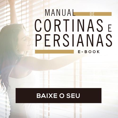 MANUAL COMPLETO DE CORTINAS E PERSIANAS: ENTENDA MAIS SOBRE O ASSUNTO!